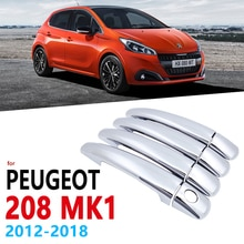 Chrome Handles Cover Trim for Peugeot 208 MK1 2012~2018 Car Accessories Stickers Styling 2013 2014 2