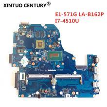 Carte mère Z5WAH I7 pour Acer ASPIRE LA-B162P E1-571G E1-571P E1-572G V3-572G V3-532G, processeur GT840M