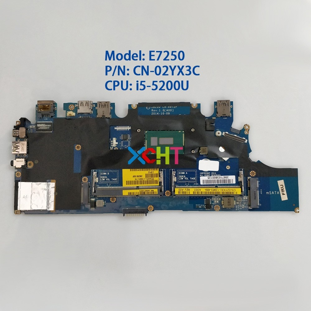 CN-02YX3C 02YX3C 2YX3C w I5-5200U CPU ZBZ00 LA-A972P for Dell Latitude E7250 Laptop PC Notebook Motherboard Mainboard