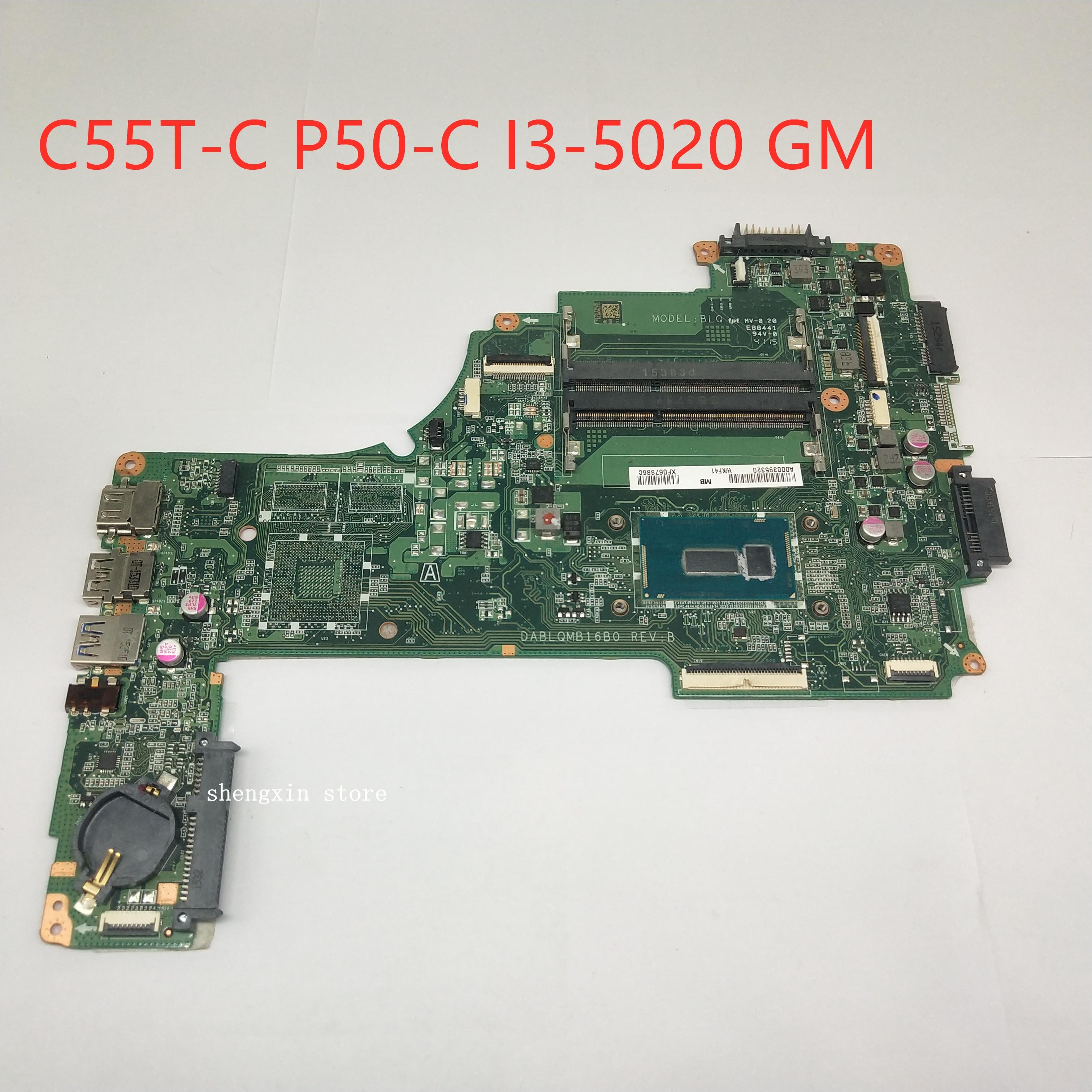 Toshiba Satellite C50-C C55-C placa base de computadora portátil A000393940 DABLQMB16B0 SR1EK i3-4005U placa base de prueba 100%