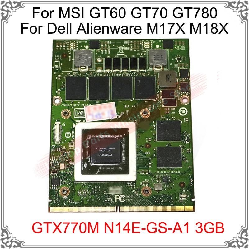 الأصلي GTX 770 متر GTX770M N14E-GS-A1 3 جيجابايت بطاقة جرافيكس لديل Alienware M17X M18X ل MSI GT60 GT70 GT780 عرض بطاقة الفيديو