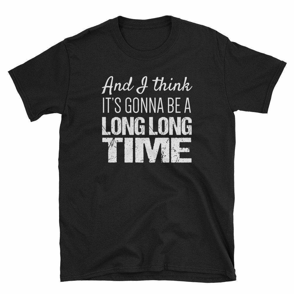 Elton John Rocket Man It's Gonna Be a Long Long Time shirt Good Quality Brand Cotton Shirt Summer St