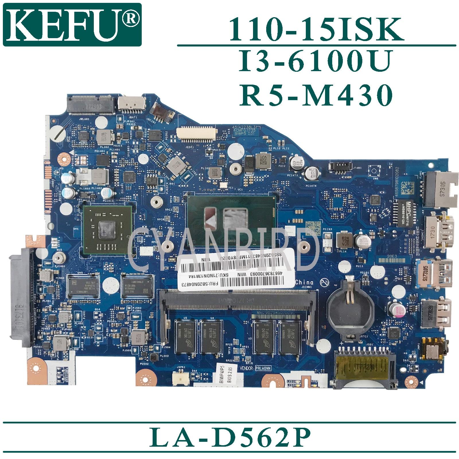 KEFU LA-D562P اللوحة الأصلية لينوفو 110-15ISK مع 4GB-RAM I3-6100U R5-M240 اللوحة المحمول