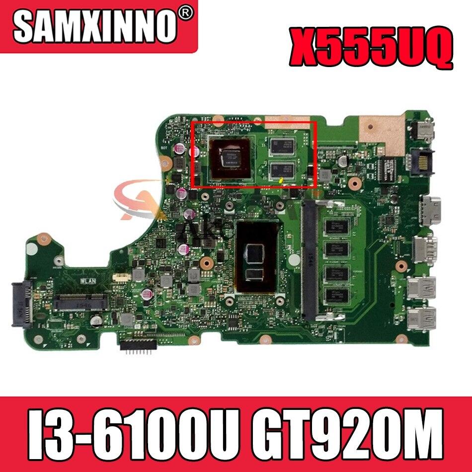 Akemy X555UJ اللوحة لابتوب ASUS X555UF X555UQ X555UB F555U اللوحة الأصلية 4GB-RAM I3-6100U GT920M