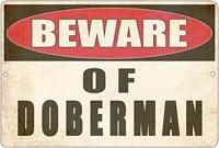 beware of doberman dog metal tin sign yard outdoor warning fence sign large 12x8