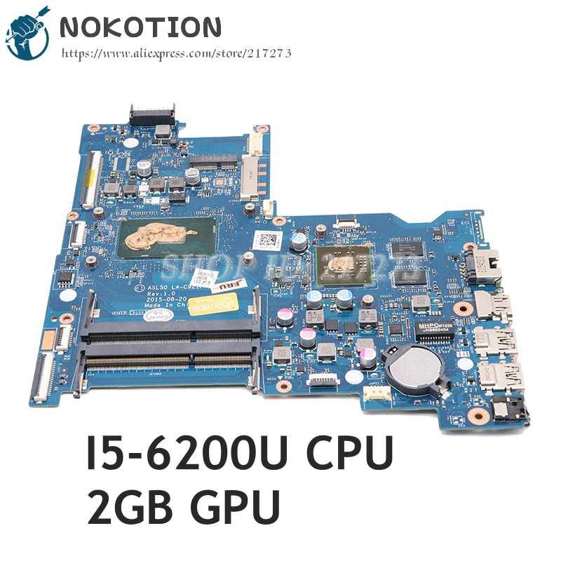 NOKOTION ل HP 15-AC 15-AC637TX 15.6 اللوحة المحمول SR2EY I5-6200U R5 M330 ASL50 LA-C921P 828187-601 828187-001 828187-501