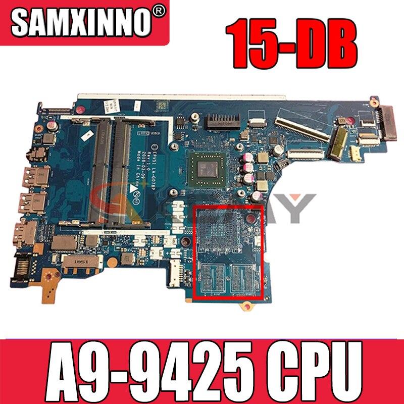 AKemy EPV51 LA-G078P محمول لوحة رئيسية لأجهزة HP بافيليون 15-DB النواة AM9425 A9-9425 CPU اللوحة AM9425 L20477-601