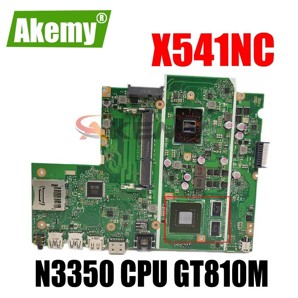 اللوحة الأم للكمبيوتر الدفتري X541NC لـ ASUS X541NC ، اللوحة الرئيسية الأصلية Celeron N3350 CPU GT810M