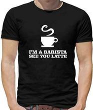 I'M A Barista Voir Yo Caf¨¦ au Lait T-Shirt Hommes - Boisson - - Th¨¦ - Caf¨¦ine
