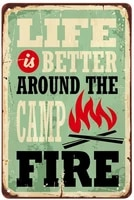 camping quote tin signlife is better around the camp fire vintage metal tin signs
