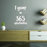 1 year equals 365 opportunities inspirational quotes wall art vinyl decal removable vinyl nursery room decor mural
