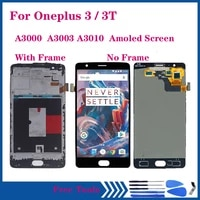 amoled display for oneplus 3 3t a3010 lcd display touch screen digitizer assembly for oneplus a3000 a3003 oled lcd repair kit