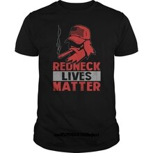 Camisetas divertidas Redneck Lives Matter, camiseta de moda 2018, camiseta para hombres