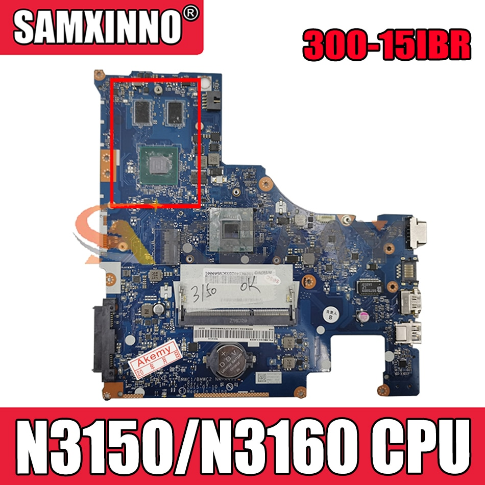Akemy BMWC1/BMWC2 NM-A471 اللوحة لينوفو 300-15IBR اللوحة المحمول CPU N3150/N3160 DDR3 100% اختبار العمل