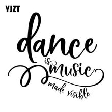 YJZT 17CM*15.2CM Dance Is Music Bumper Decoration Decals Vinyl Car Sticker Accessories C31-0363