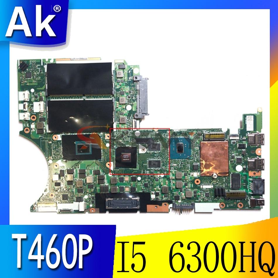 Akemy BT463 NM-A611 لينوفو ثينك باد T460P دفتر اللوحة وحدة المعالجة المركزية I5 6300HQ GPU GT940M FRU 01YR866 01YR868 01YR870 01YR869