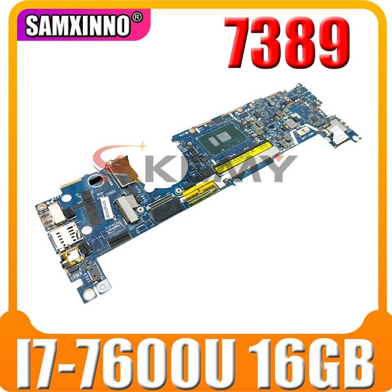 100% العمل لديل Latitude 7389 اللوحة الأم للكمبيوتر المحمول I7-7600U 16 GB RAM CN-0KJKKG 0KJKKG KJKKG CAZ40 LA-E111P 100% اختبار موافق