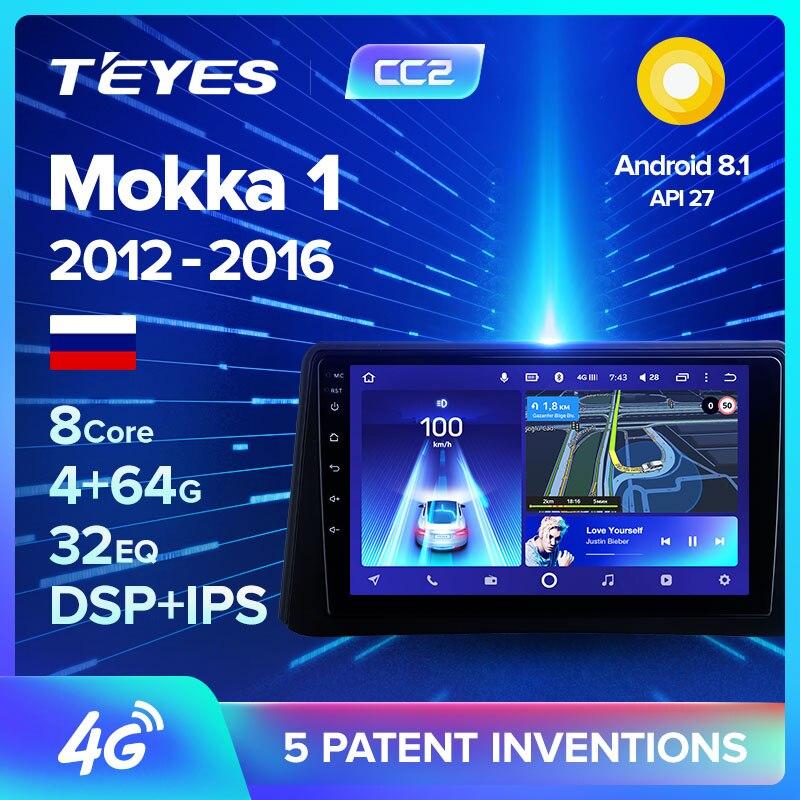 TEYES CC2 para Opel Mokka 1 2012-2016, reproductor de vídeo Multimedia con Radio para coche, navegación GPS, Android 8,1 No 2din 2 din dvd