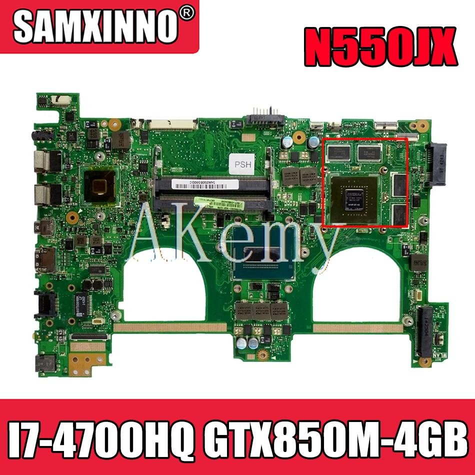 Akemy N550JV اللوحة الأم لأجهزة الكمبيوتر المحمول ASUS VivoBook N550JK N550JX Q550JV G550JK اللوحة الرئيسية الأصلية I7-4700HQ GTX850M-4GB