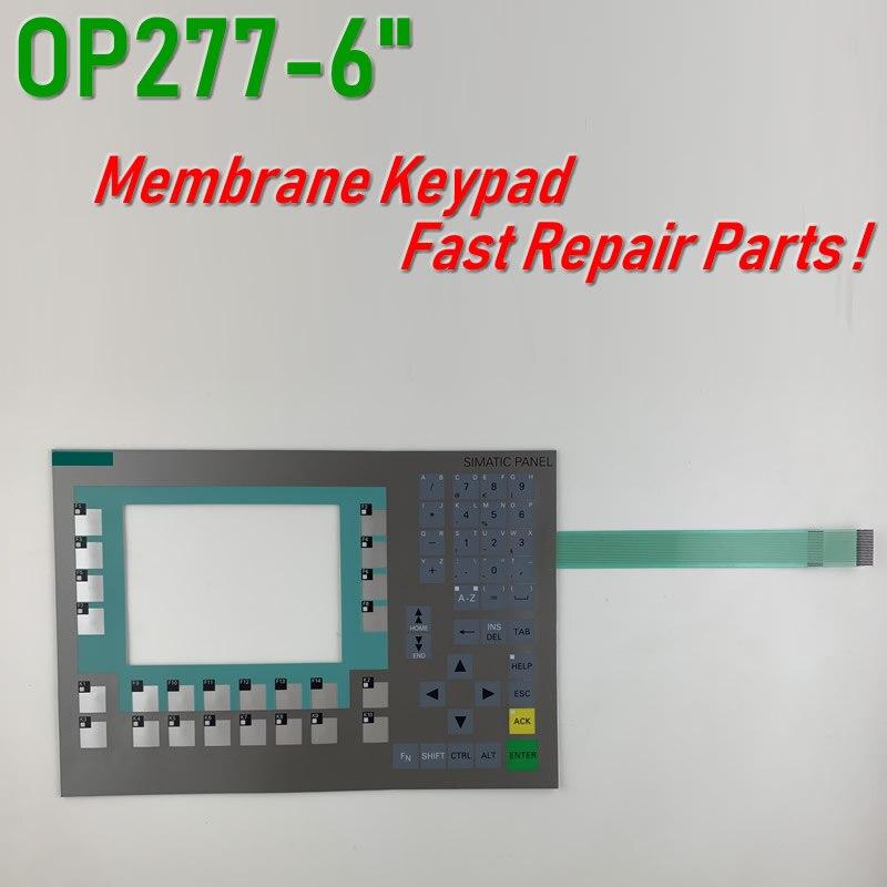 6AV6643-0BA01-1AX0 OP277-6 لوحة مفاتيح غشائية لإصلاح لوحة HMI ~ تفعل ذلك بنفسك ، جديد ولها في الأوراق المالية
