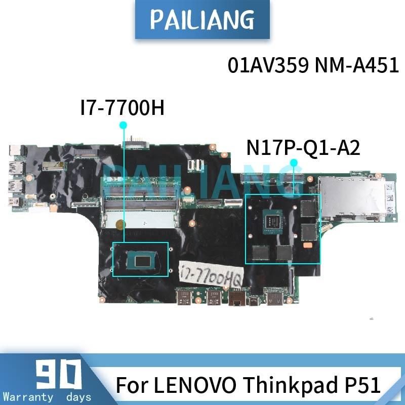 لينوفو ثينك باد P51 I7-7700H اللوحة الرئيسية NM-A451 01AV359 SR32Q N17P-Q1-A2 DDR4 اللوحة الأم اختبار موافق