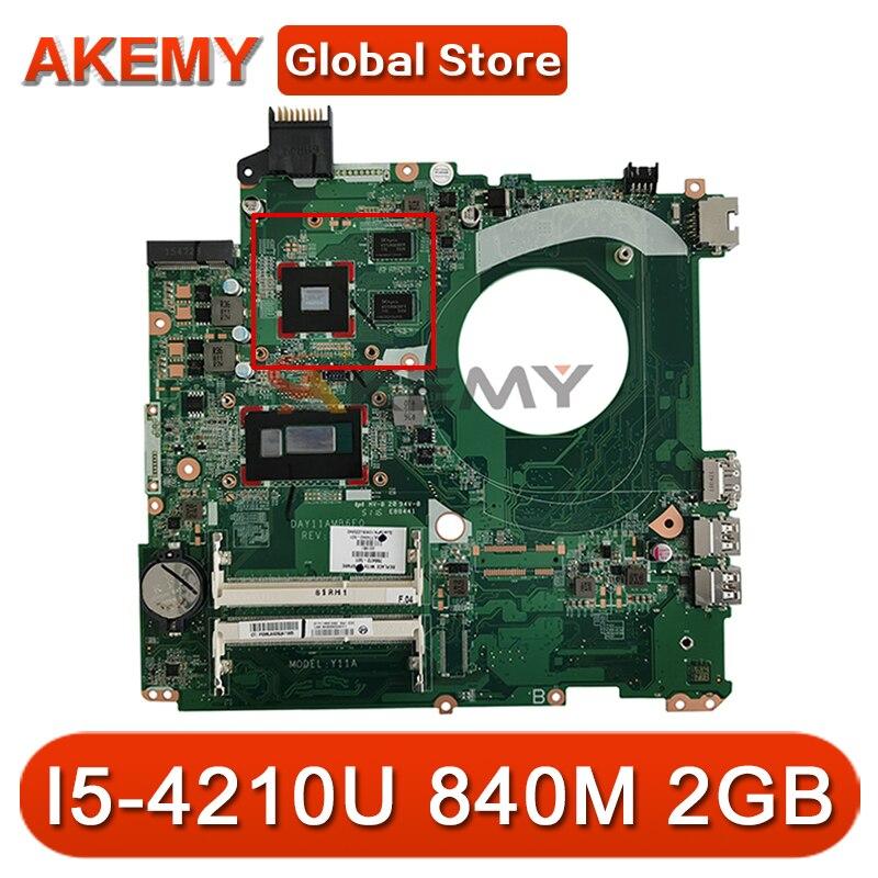 لوحة أم للكمبيوتر المحمول HP 15-P 766473-501 مع SR1EF I5-4210U DDR3L 840M 2GB GPU DAY11AMB6E0 MB 100% تم اختبارها بسرعة الشحن