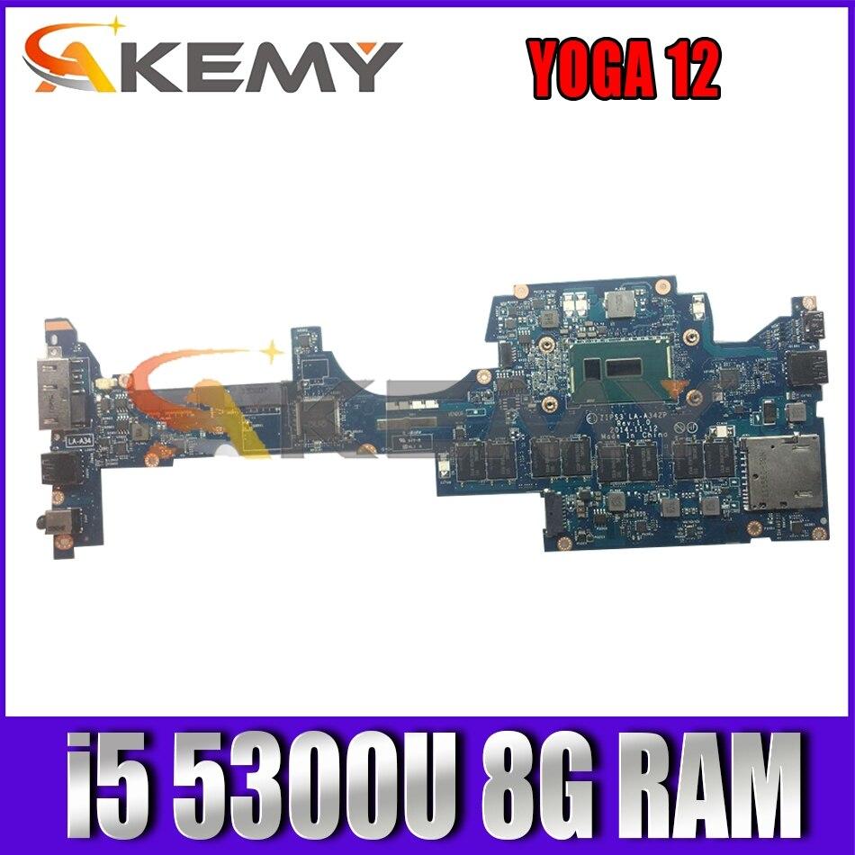 Akemy zip s3 LA-A342P لينوفو ثينك باد اليوغا 12 اللوحة الأم للكمبيوتر المحمول FRU 01AY528 00HT711 CPU I5 5300U 8G RAM 100% اختبار العمل