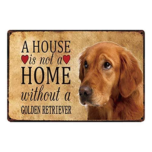 Retro Vintage Dekorative Hunde Hause Ohne Die Golden Retriever Metall Zeichen Zinn Poster Home Decor Bar Wand Kunst Malerei 2030 cm