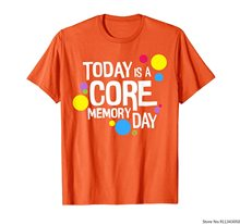 T-Shirt Today is a Core Memory Day pour hommes, femmes et enfants