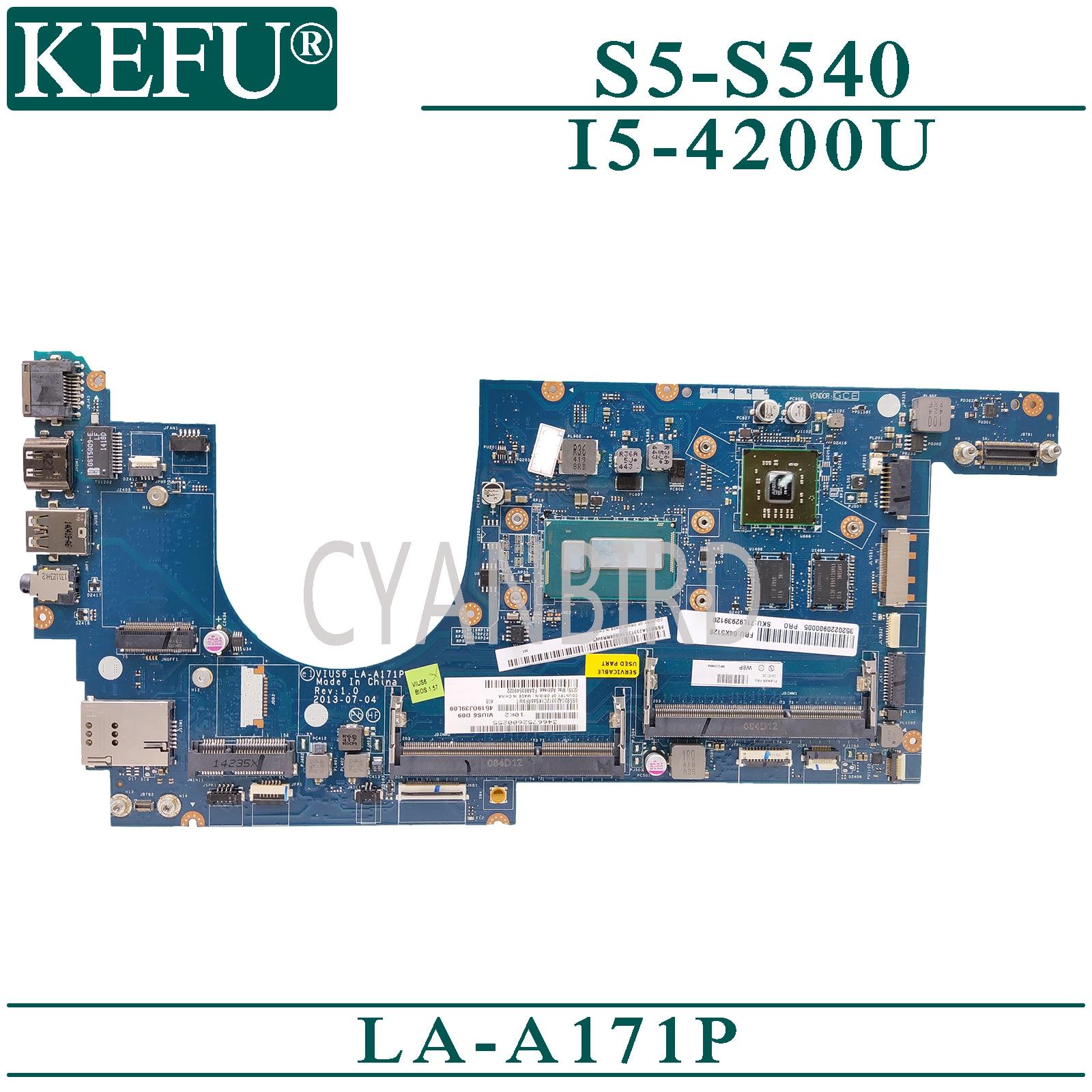 KEFU LA-A171P اللوحة الرئيسية الأصلية لينوفو ثينك باد S5-S540 مع I5-4200U AMD-فيديو اللوحة الأم للكمبيوتر المحمول