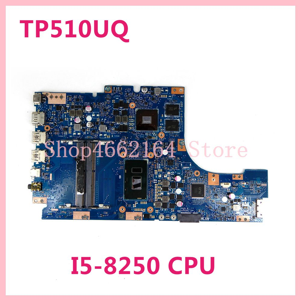 TP510UQ اللوحة الأم للكمبيوتر المحمول Asus VivoBook Flip TP510U TP510UQ اللوحة الرئيسية I5-8250 وحدة المعالجة المركزية اختبار موافق
