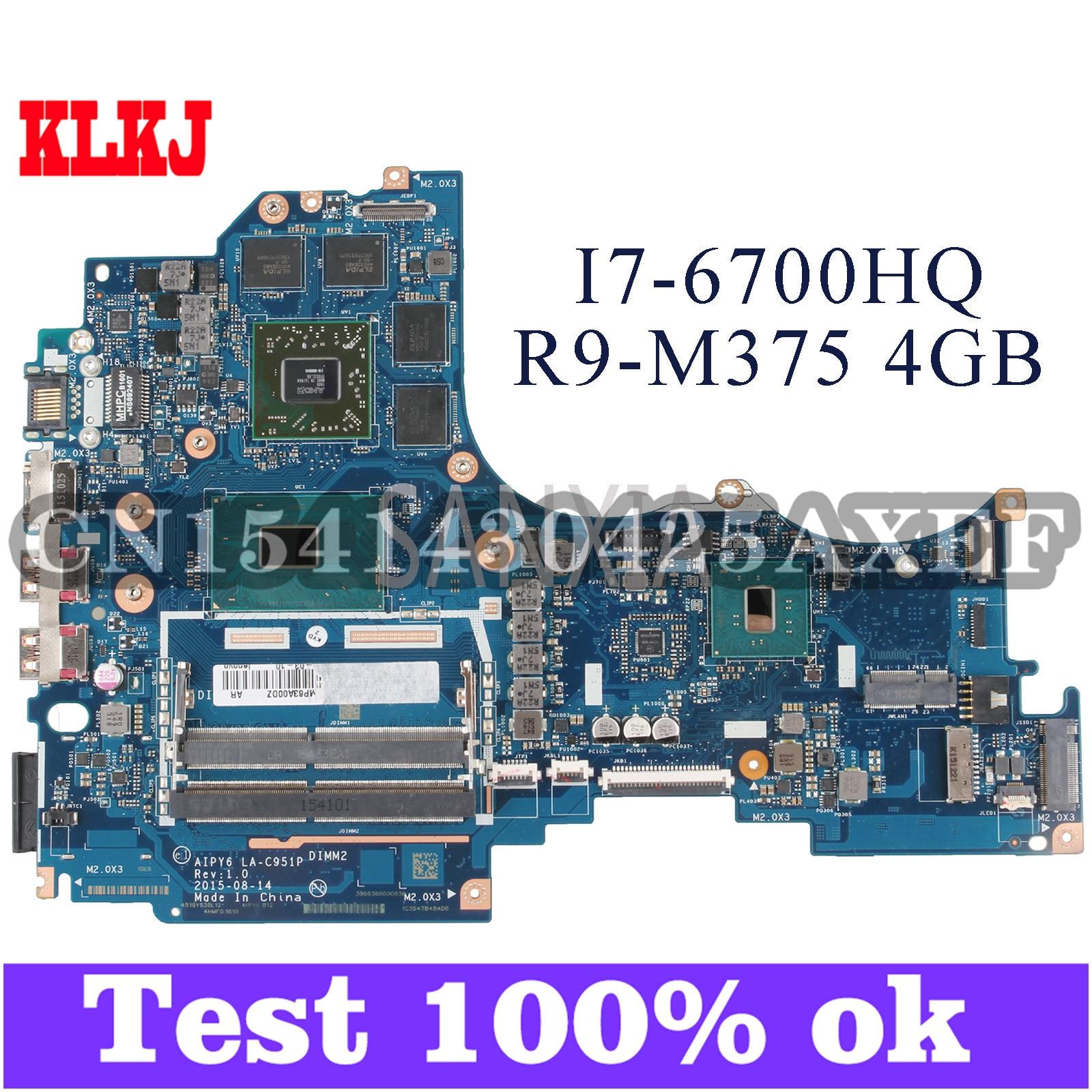 KLKJ AIPY6 LA-C951P اللوحة الأم لأجهزة الكمبيوتر المحمول لينوفو Y700-14ISK اللوحة الرئيسية الأصلية I7-6700HQ R9-M375 4GB