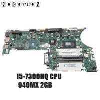 nokotion 01hw895 01hw896 dt473 nm b071 main board for lenovo thinkpad t470p laptop motherboard i5 7300hq cpu 940mx 2gb