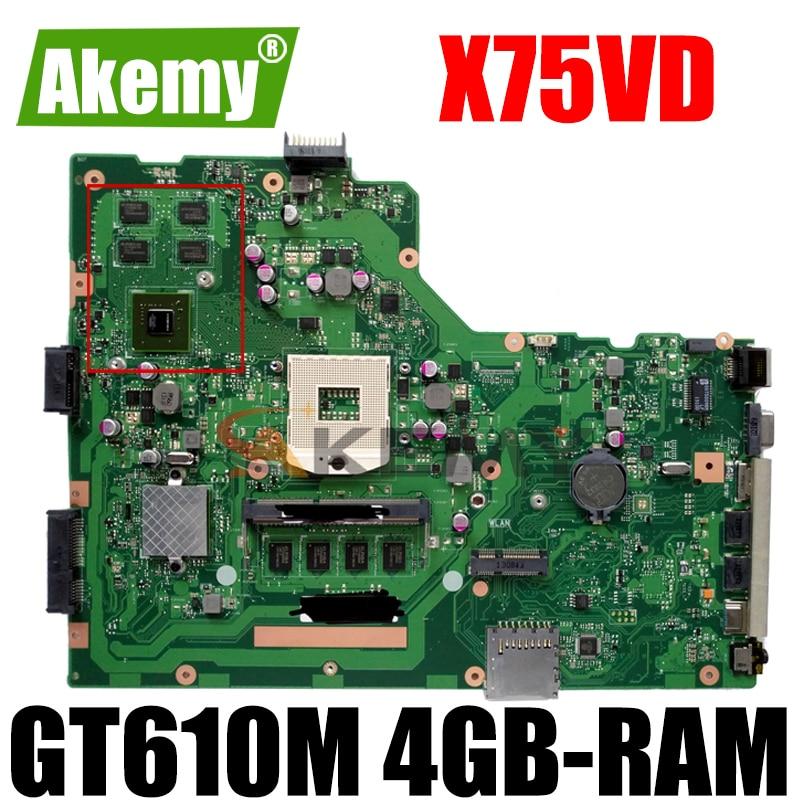 Akemy X75VD اللوحة لابتوب ASUS X75VD X75VB X75VC اللوحة الأصلية 4GB-RAM GT610M HM76