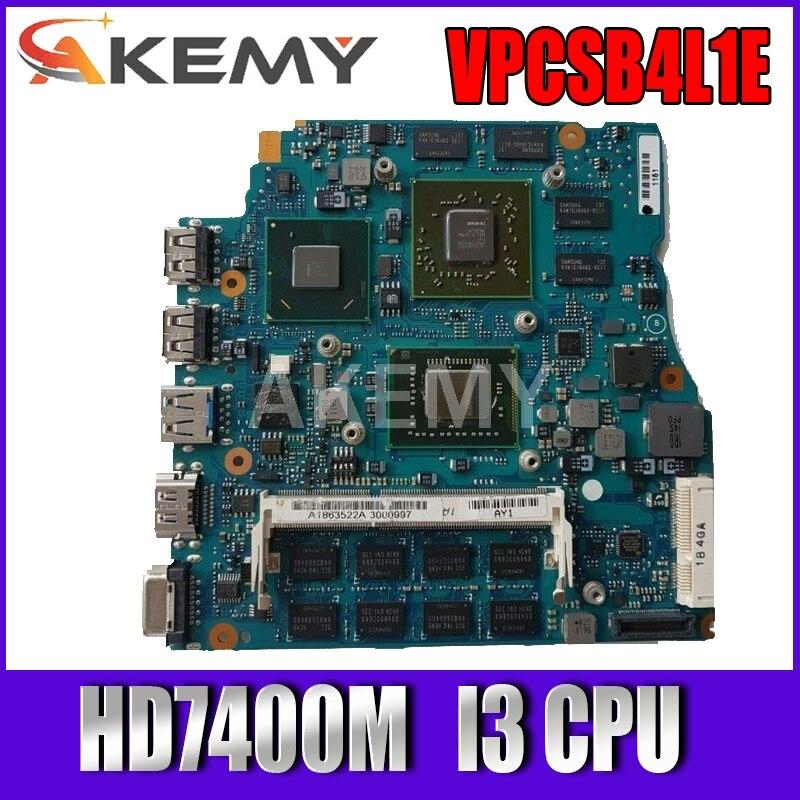 Akemy pour SONY VAIO VPCSB VPCSB4L1E carte mère dordinateur portable HD7400M MBX-237 13.3 pouces I3-2 gen CPU A1864053A 1P-0117201-A012