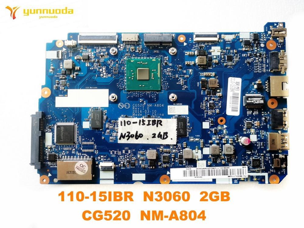 الأصلي لينوفو 110-15IBR اللوحة المحمول 110-15IBR N3060 2GB CG520 NM-A804 اختبار جيد شحن مجاني