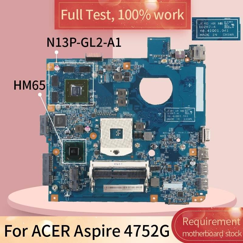 لشركة أيسر أسباير 4752G 10267-4 HM65 N13P-GL2-A1 DDR3 اللوحة اللوحة اختبار كامل 100% العمل