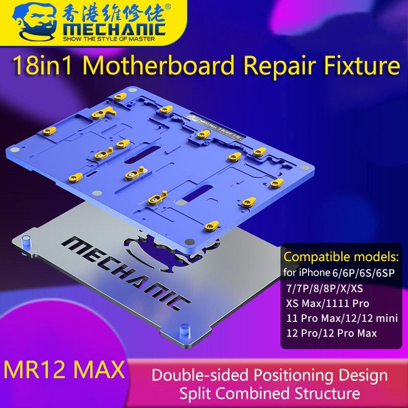 MECHANIC 18 in1 Motherboard Repair Fixture for iPhone 6P 6SP 7P 8P X XS Max 11Pro Max 12Mini 12Pro Max Logic Board Rework Tool