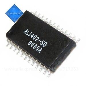 2pcs/lot AL1401A-SO AL1402-SO AL1402 AL1401 SOP-24 In Stock