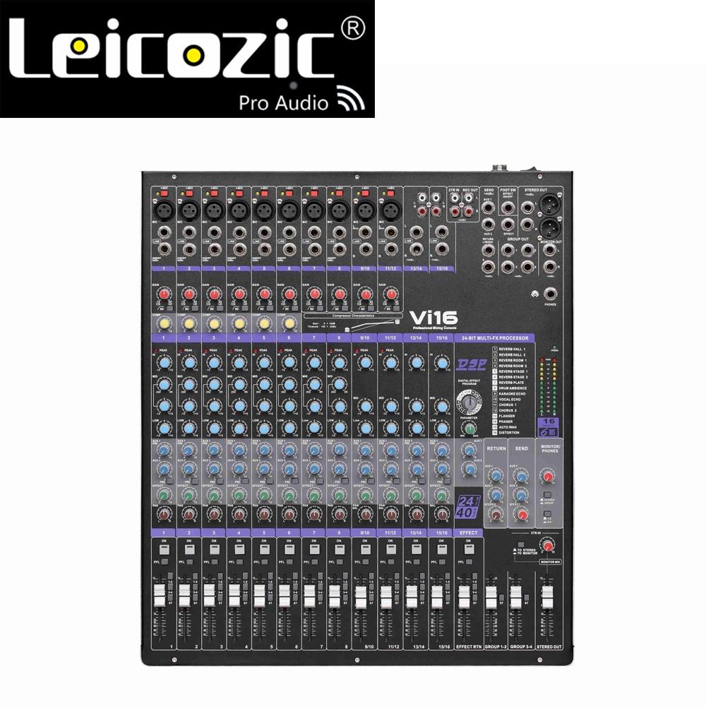 Leicozic Vi-16 المهنية خلط تعزية 16 قناة خلاط الصوت وحدة DSP تأثير وحدة التحكم الرقمية تسجيل استوديو المعدات