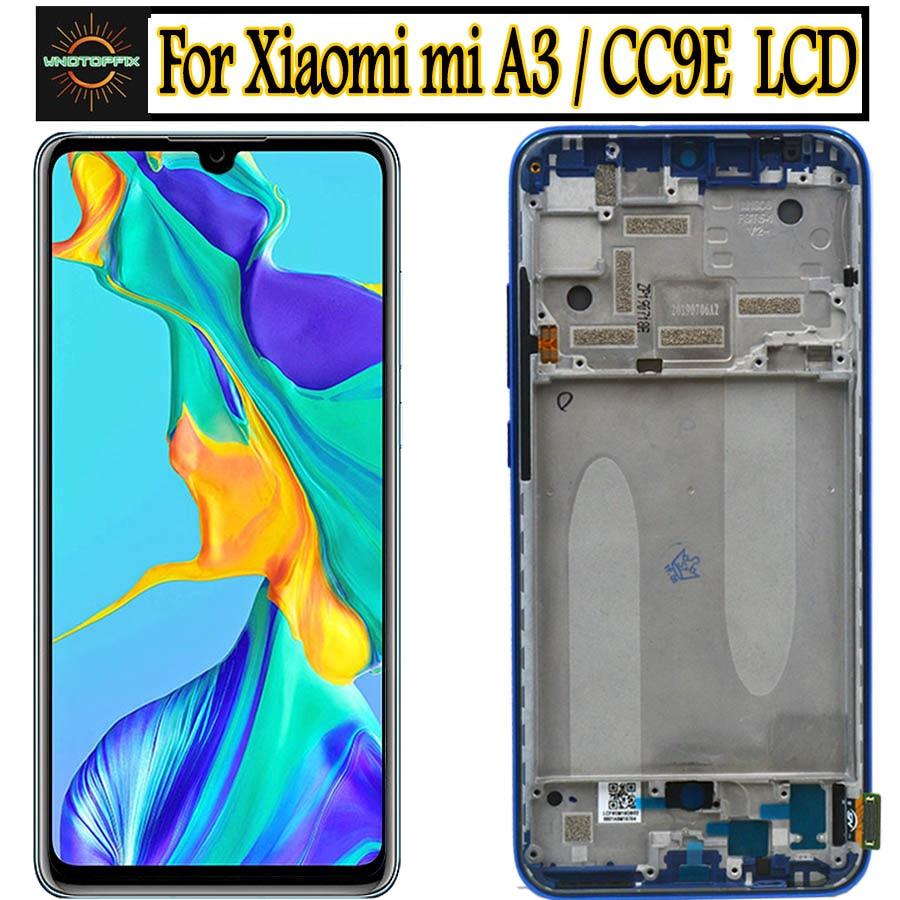 For Xiaomi Mi A3 LCD MIA3 Touch For Xiaomi MI CC9E Screen Replacement Digitizer Sensor Glass with frame For Xiaomi Mi A3 Display