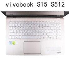 Couverture de peau de clavier Silicone compatible pour ASUS VivoBook S15 S512 S530UA S530U avec F512 X509 15.6 pouces protecteur transparent