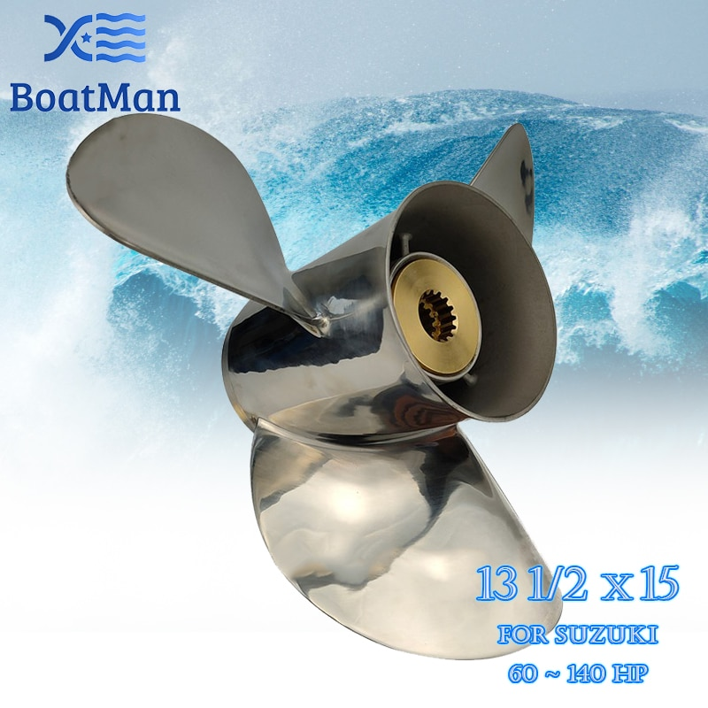 Outboard Propeller 13 1/2x15 For Suzuki Engine 60-140 HP Stainless Steel 13 Tooth splines Outlet Boat Parts 58100-94554-019