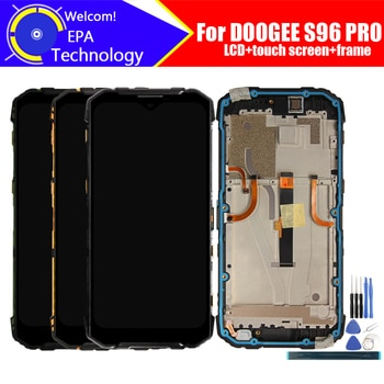 6.22inch DOOGEE S96 PRO LCD Display + Touch Screen Digitizer+Frame Assembly 100% Original LCD+Touch Digitizer for S96 PRO+Tools