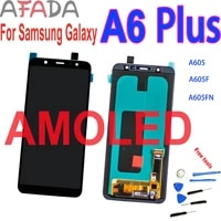 6 amoled lcd for samsung galaxy a6 a6 plus a605 display a605f a605fn lcd touch screen digitizer assembly replacement 22201080