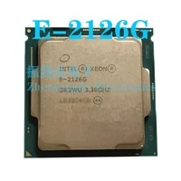 intel xeon e 2126g cpu 3 3ghz 12mb 6 core 6 thread lga 1151 e 2126g cpu processor