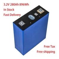 100 new original grade a 3 2v 280ah rechargeable lifepo4 prismatic lithium ion battery for 24v 48v solar battery