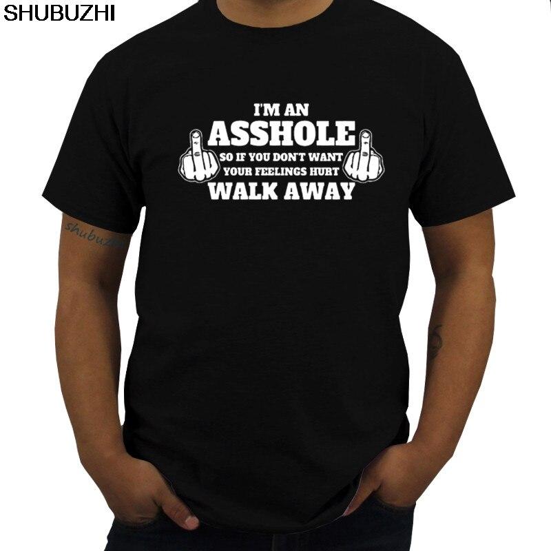 Los hombres de soy un imbécil, así que si no quieres herido tus sentimientos-Vete-Nueva camiseta moda divertida