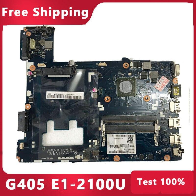 الأصلي VAWGA/GB LA-9912P اللوحة لينوفو G405 Laptop mainboard مع E1-2100 وحدة المعالجة المركزية اختبار 100%