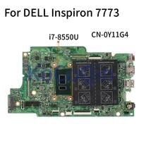laptop motherboard for dell inspiron 7773 i7 8550u mainboard cn 0y11g4 0y11g4 16888 1 sr3lc ddr4